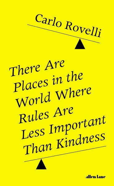 Download There Are Places in the World Where Rules Are Less Important Than Kindness Book