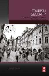 Tourism Security: Strategies for Effectively Managing Travel Risk and Safety