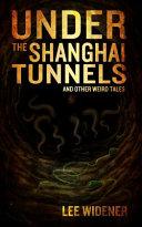 Under the Shanghai Tunnels PDF