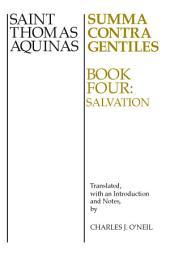 Summa Contra Gentiles: Book 4: Salvation