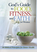 God's Guide to Food, Fitness and Faith for Women