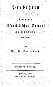 Predigten in dem neuen israelitischen Tempel zu Hamburg: dritte Sammlung
