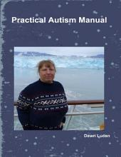 Practical Autism Manual