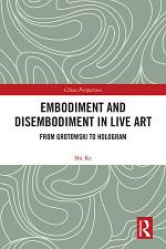 Embodiment and Disembodiment in Live Art
