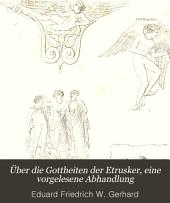 Über die Gottheiten der Etrusker, eine vorgelesene Abhandlung