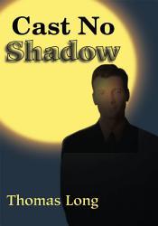 Cast No Shadow PDF