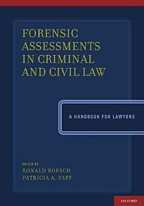 Forensic Assessments in Criminal and Civil Law Book