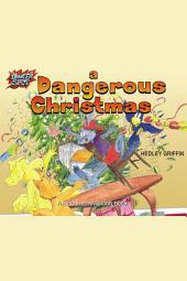 A Dangerous Christmas