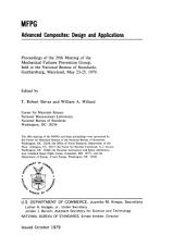 Advanced Composites: Design and Applications : Proceedings of the 29th Meeting of the Mechanical Failures Prevention Group, Held at the National Bureau of Standards, Gaithersburg, Maryland, May 23-25, 1979, Issue 563