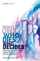 Who Lives  Who Dies  Who Decides  PDF