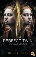 Perfect Twin   Der Aufbruch PDF