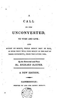 A Call to the Unconverted  to Turn and Live Book