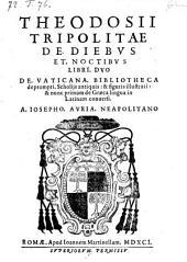 De diebus et noctibus libri II. scholijs antiquis et figuris illustrati, et nunc primum de graeca lingua in latinam conversi a Josepho Auria