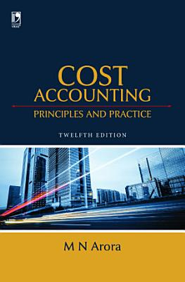 Cost Accounting  Principles   Practice  12th Edition PDF