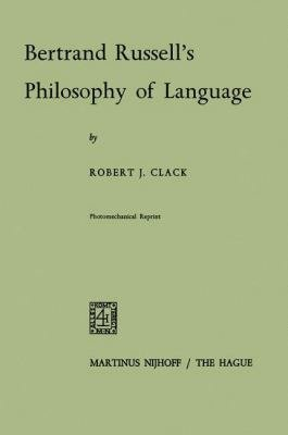 Bertrand Russell's Philosophy of Language