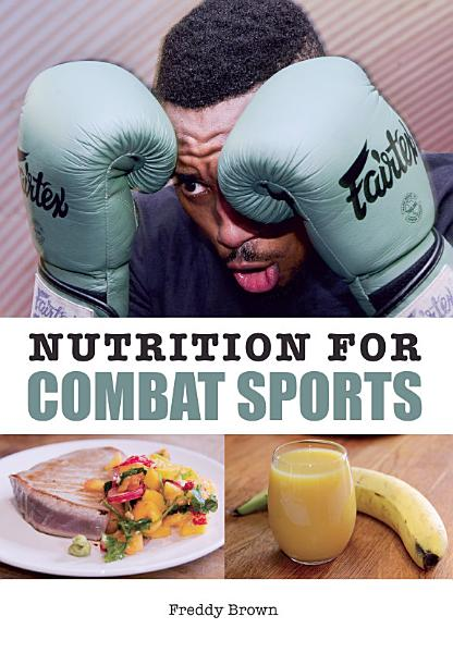 Nutrition for Combat Sports Pdf Book