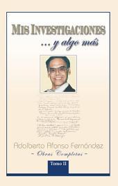 MIS INVESTIGACIONES...y algo más: Obras completas de Adalberto Afonso Fernández