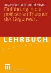 Einführung in die politischen Theorien der Gegenwart
