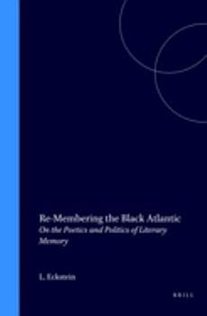 Re membering the Black Atlantic PDF
