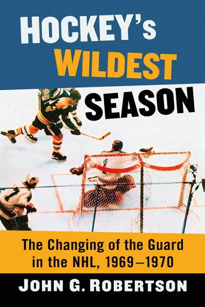 Hockey's Wildest Season