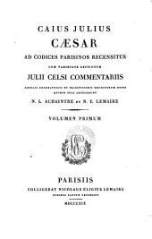 Ad codices Parisinos recensitus, cum varietate lectionum, Julii Celsi commentariis (etc.)