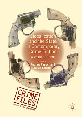 Globalization and the State in Contemporary Crime Fiction PDF