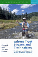 Arizona Trout Streams and Their Hatches