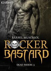 Rocker Bastard - Dead Riders 3