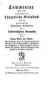 Kommentar über das Allgemeine Bürgerliche Gesetzbuch für die gesammten Deutschen Erblander der Oesterreichischen Monarchie