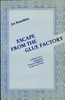Escape from the Glue Factory PDF