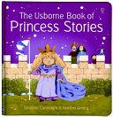 The Usborne Book of Princess Stories PDF