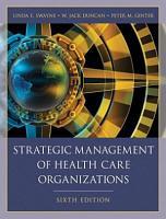 Strategic Management of Health Care Organizations PDF