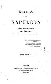 Études sur Napoléon: Volume1