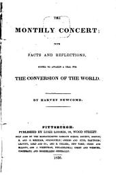 The Monthly Concert: With Facts and Reflections, Suited to Awaken a Zeal for the Conversion of the World