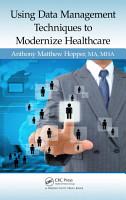 Using Data Management Techniques to Modernize Healthcare PDF