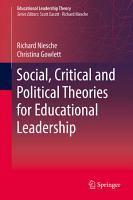 Social  Critical and Political Theories for Educational Leadership PDF