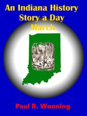 An Indiana History Story a Day – March: An Indiana History Timeline -Book 3