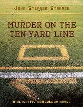 Murder On the Ten Yard Line
