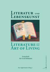 Literatur und Lebenskunst: Festschrift für Gerd Rohmann