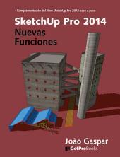 SketchUp Pro 2014 - Nuevas Funciones