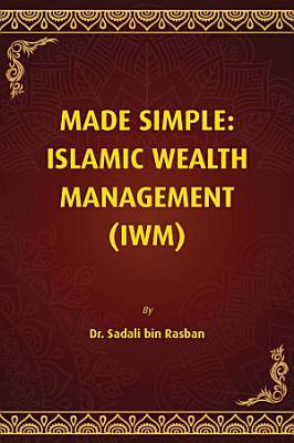 Made Simple  ISLAMIC WEALTH MANAGEMENT  IWM  PDF
