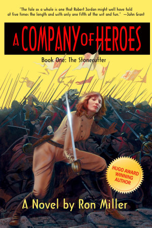 A Company of Heroes Book One  The Stonecutter