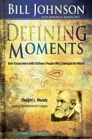 Defining Moments  Dwight L  Moody PDF