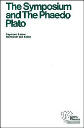 The Symposium and The Phaedo