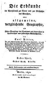 Die Erdkunde im Verhältniss zur Natur und zur Geschichte des Menschen: Th., 1. Buch. Afrika. 1882
