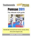 Taekwondo Pumsae 2011 the Ultimate Style Guide