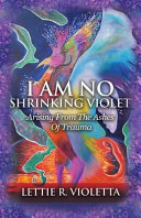 I Am No Shrinking Violet