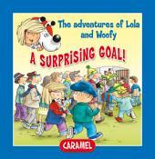 A Surprising Goal!: Fun Stories for Children