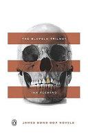 The Blofeld Trilogy