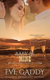 Baby Be Mine: The Redfish Chronicles